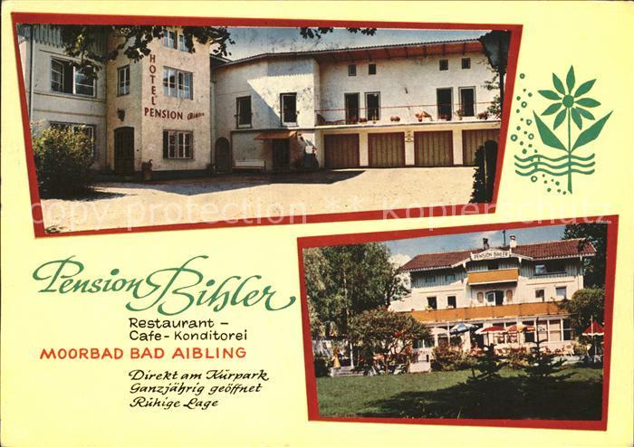 Bad Aibling Pension Bihler Restaurant Cafe Konditorei Kat. Bad Aibling