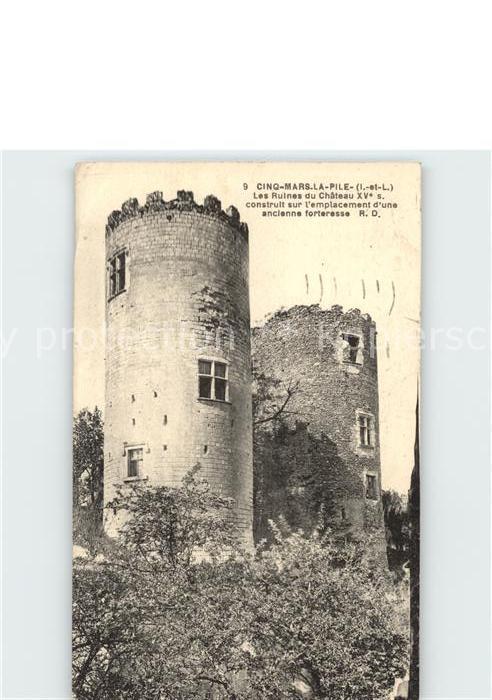 Cinq Mars la Pile Les Ruines du Chateau Kat. Cinq Mars la Pile