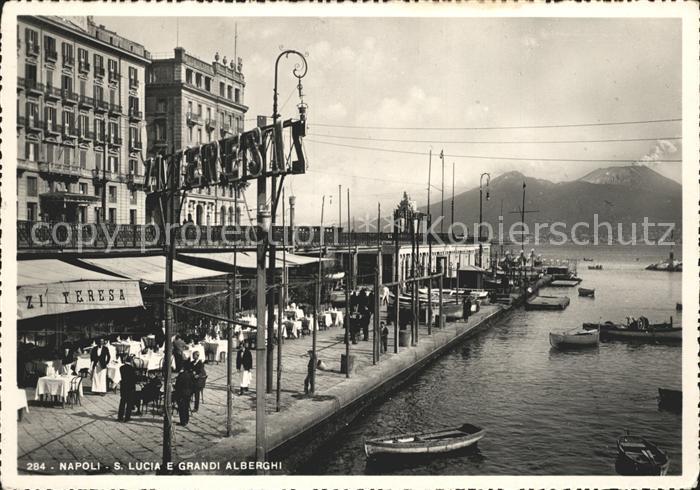 Napoli Neapel Santa Lucia e Grandi Alberghi Kat. Napoli