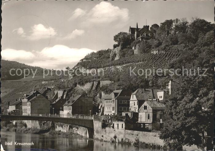 Bad Kreuznach Bruecke Blick zur Kauzenburg Kat. Bad Kreuznach