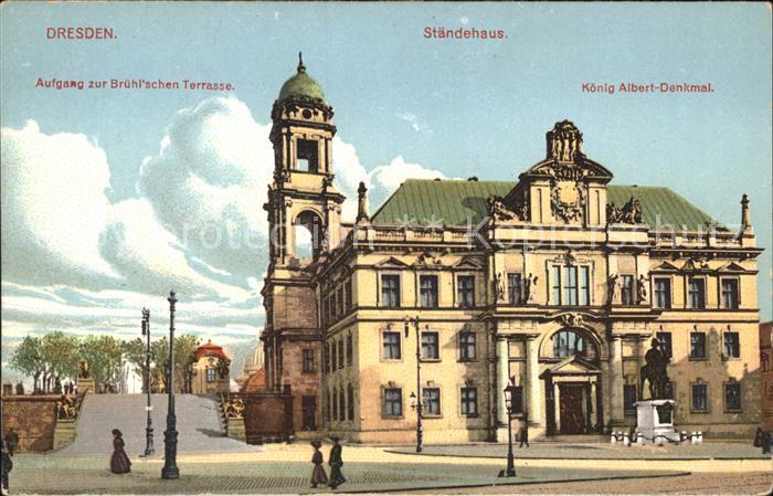 Dresden Bruehlsche Terrasse Staendehaus Koenig Albert Denkmal Kat. Dresden  Elbe 0