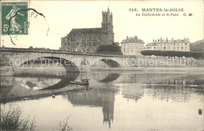 Mantes la Jolie Cathedrale et Pont Kat. Mantes la Jolie