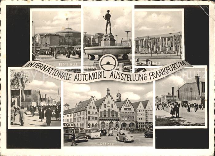 Frankfurt Main Int. Automobil Ausstellung Festhalle Merkurbrunnen Kongresshalle Roemer Kat. Frankfurt am Main