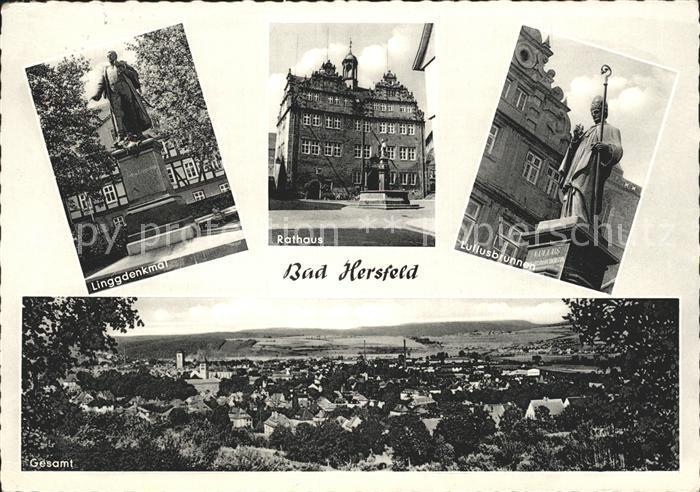 Bad Hersfeld Linggdenkmal Rathaus Lullusbrunnen Gesamtansicht Kat. Bad Hersfeld