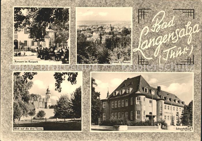 Bad Langensalza Konzert Kurpark Drei Tuerme Schwefelbad Ufhoven Kat. Bad Langensalza
