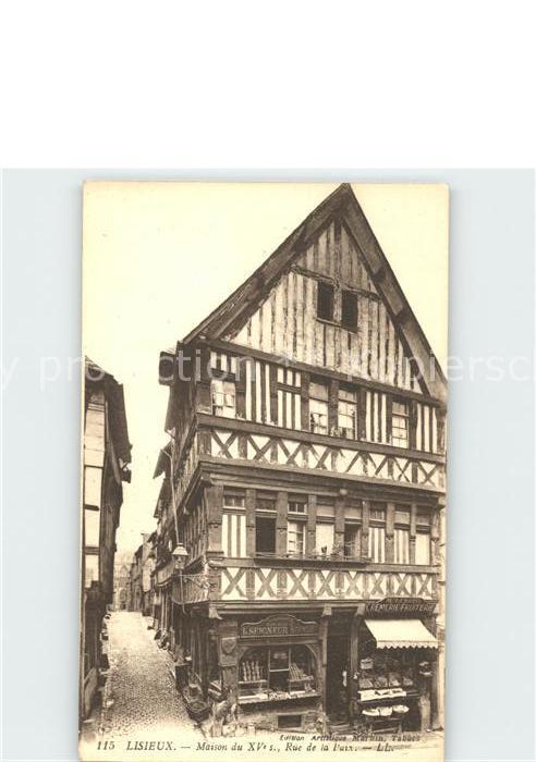 Lisieux Maison du XVs Rue de la Paix Kat. Lisieux