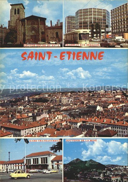 Saint Etienne Loire Eglise XV siecle Tramway Gare La Mine Kat. Saint Etienne