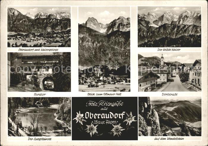 Oberaudorf mit Kaisergebirge Ellmauer Halt Wilder Kaiser Burgtor Dorfstr Luegsteinsee Wendelstein Kat. Oberaudorf