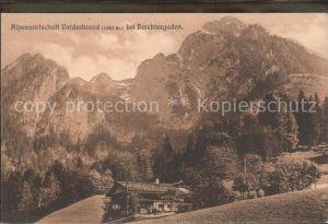 Berchtesgaden Alpenwirtschaft Vorderbrand Kat. Berchtesgaden
