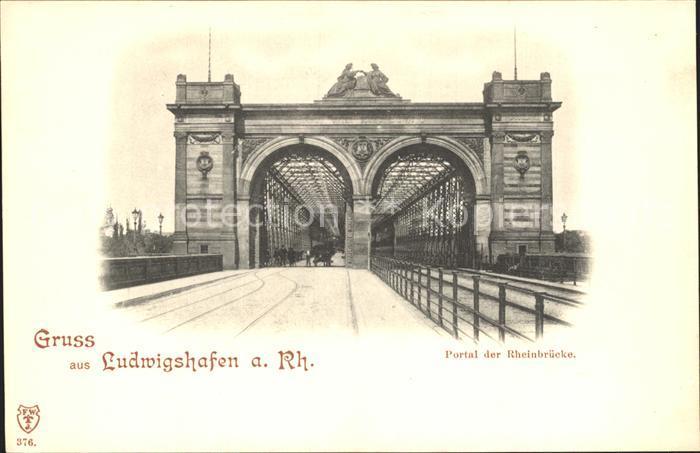 Ludwigshafen Rhein Portal der Rheinbruecke Kat. Ludwigshafen am Rhein