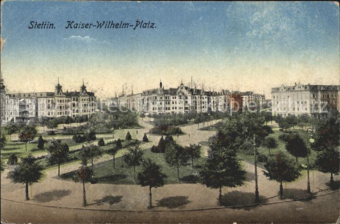 Stettin Westpommern Kaiser Wilhelm Platz Kat. Szczecin