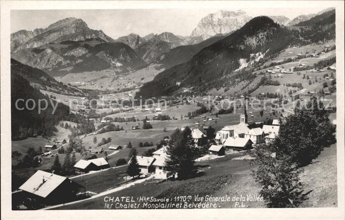 Chatel Haute Savoie Vue generale de la Vallee Chalets Monplaisir et Belvedere Alpes Kat. Chatel
