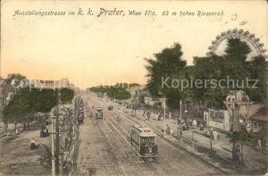 Wien Ausstellungsstrasse im Prater Strassenbahn Riesenrad Kat. Wien