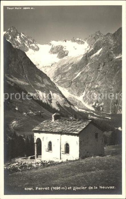 Ferret Le Chapelle Glacier de la Neuvaz Gletscher Kat. Le Ferret
