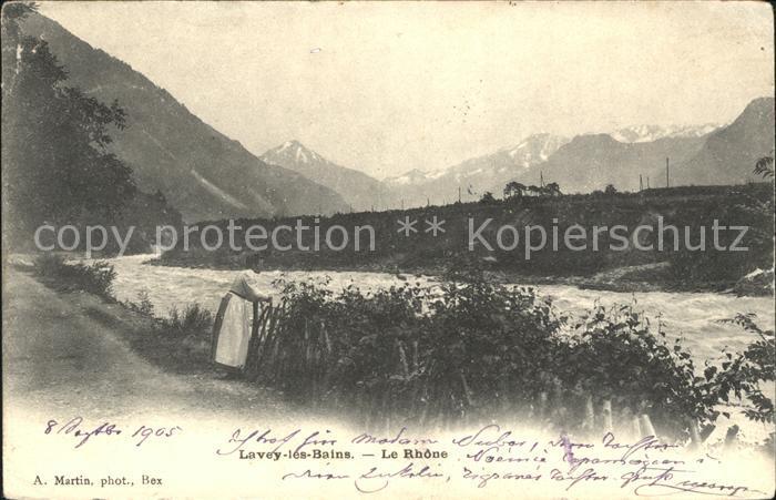 Lavey les Bains Bords du Rhone et les Alpes Kat. Lavey les Bains