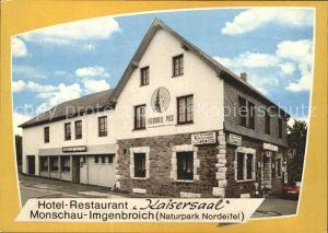 Imgenbroich Hotel Restaurant Kaisersaal Kat. Monschau