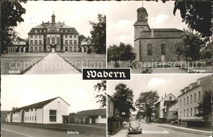 Wabern Hessen Schloss Kirchplatz Bahnhofstrasse Schule / Wabern /Schwalm-Eder-Kreis LKR
