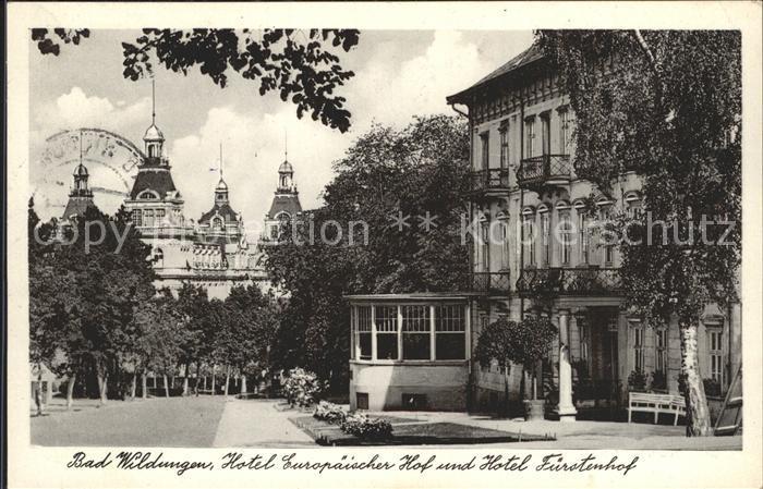 Bad Wildungen Hotel Europaeischer Hof und Hotel Fuerstenhof Kat. Bad Wildungen