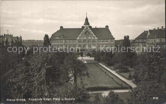 Groeba Friedrich Ebert Platz Schule  Kat. Riesa