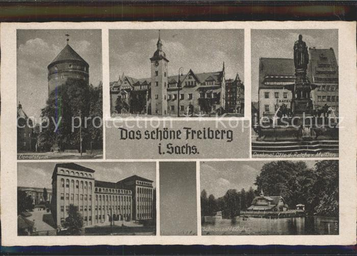 Freiberg Sachsen Donatsturm Rathaus Denkmal Otto des Reichen Schwanenschloesschen Kat. Freiberg