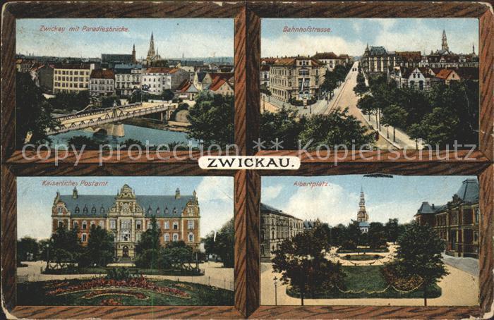Zwickau Sachsen Paradiesbruecke Bahnhofstrasse Postamt Albertplatz Kat. Zwickau