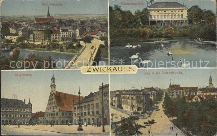 Zwickau Sachsen Schwanenschloss Bahnhofstrasse Hauptmarkt  Kat. Zwickau