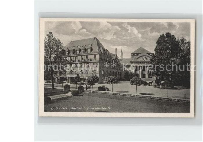 Bad Elster Hotel Sachsenhof mit Kurtheater Kat. Bad Elster