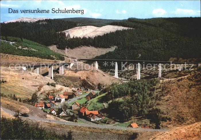 Schulenberg Oberharz Das versunkene Schulenberg Kat. Schulenberg im Oberharz