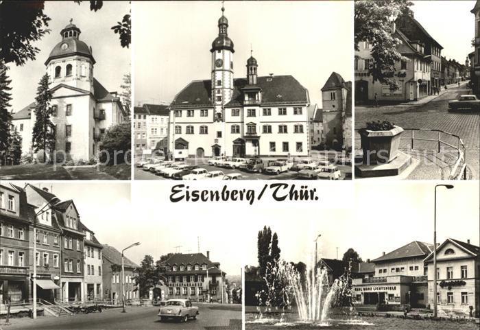 Eisenberg Thueringen Schlosskirche Rathaus Markt Steinweg Ernst Thaelmann Platz der Republik Kat. Eisenberg