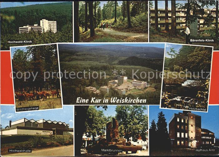 Weiskirchen Saar Hochwaldhalle Wildfreigehege Hofhaus Antz Marktbrunnen Baerenfels Klinik  Kat. Weiskirchen Saar