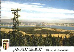 Ulrichsberg Oberoesterreich Moldaublick Aussichtswarte Boehmenblick  Kat. Ulrichsberg