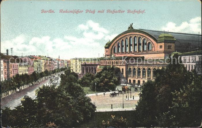 Berlin Askanischer Platz mit Anhalter Bahnhof Kat. Berlin