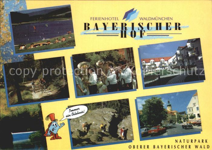 Waldmuenchen Hotel Bayerischer Hof Kat. Waldmuenchen