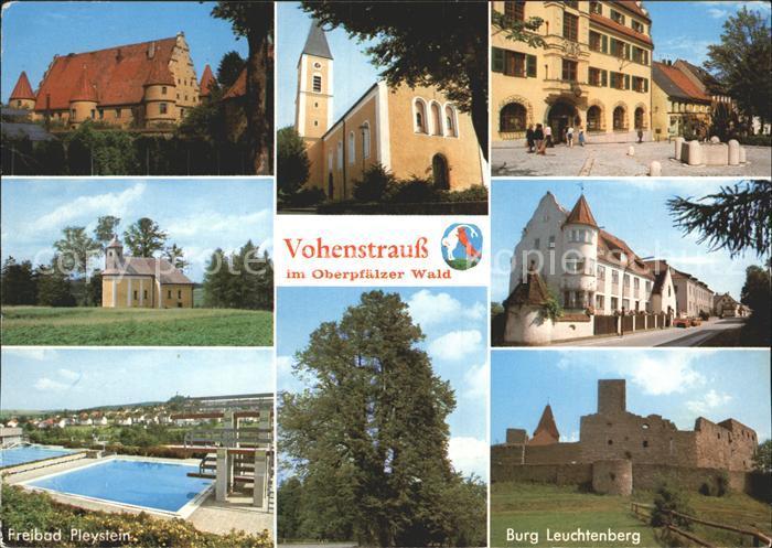 Vohenstrauss Burg Leuchtenberg Freibad Pleystein  Kat. Vohenstrauss