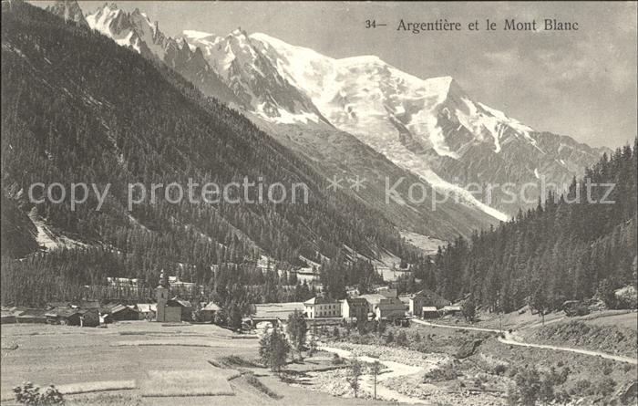 Argentiere Haute Savoie et le Mont Blanc Kat. Chamonix Mont Blanc