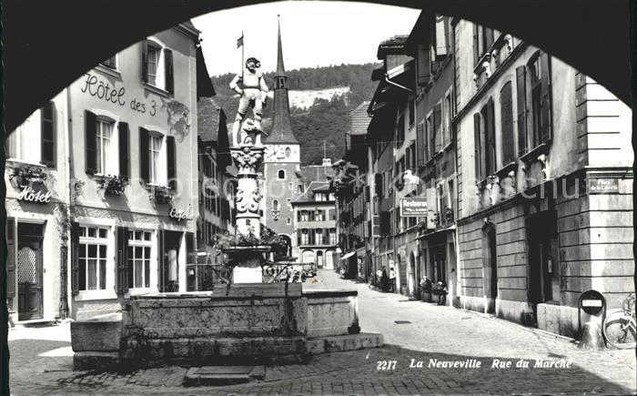 La Neuveville Rue du Marche Kat. Preles