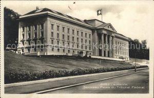 Lausanne VD Palais du Tribunal Federal Kat. Lausanne