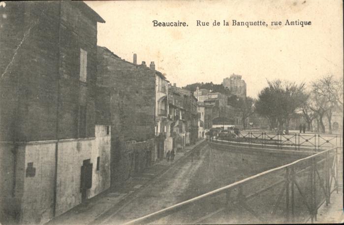 Beaucaire Gard Rue de la Banquette Rue Antique * / Beaucaire /Arrond. de Nimes