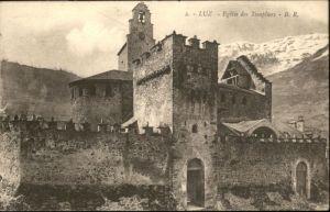 Luz-Saint-Sauveur Hautes Pyrenees Luz-Saint-Sauveur Eglise Templiers x / Luz-Saint-Sauveur /Arrond. d Argeles-Gazost