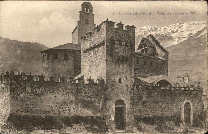 Luz-Saint-Sauveur Hautes Pyrenees Luz-Saint-Sauveur Eglise Templiers * / Luz-Saint-Sauveur /Arrond. d Argeles-Gazost
