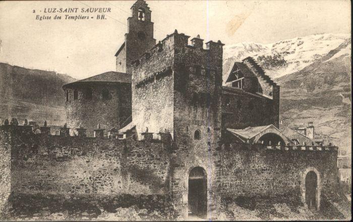 Luz-Saint-Sauveur Hautes Pyrenees Luz-Saint-Sauveur Eglise des Templiers * / Luz-Saint-Sauveur /Arrond. d Argeles-Gazost
