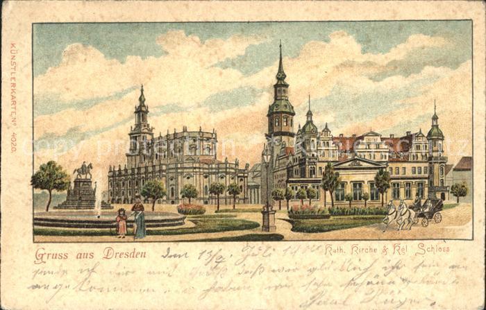 Dresden Katholische Kirche und Koenigliches Schloss Kat. Dresden Elbe