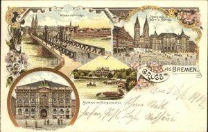 Bremen Weserbruecke Rathaus Dom Boerse Tivoli Theater Meierei Kat. Bremen