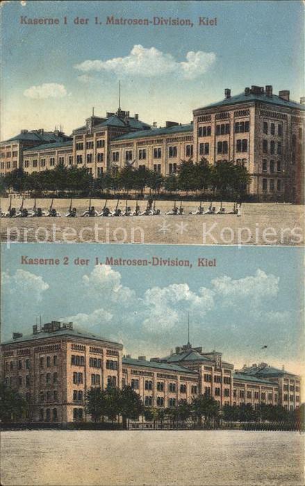 Kiel Kasernen 1 und 2 der Matrosen Division Kiel Kat. Kiel