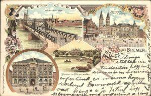 Bremen Weserbruecke Rathaus Dom Boerse Tivoli Theater Kat. Bremen
