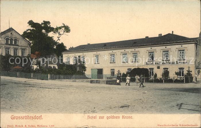 Grossroehrsdorf Sachsen Hotel zur goldenen Krone Kat. Grossroehrsdorf Oberlausitz
