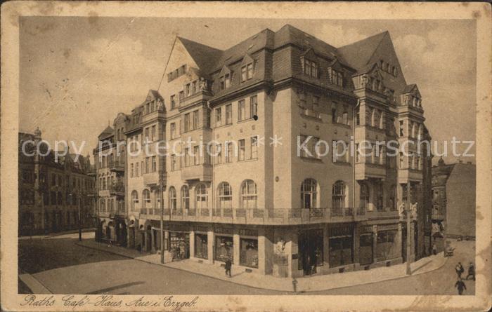 Aue Erzgebirge Raths Cafe Haus Kat. Aue