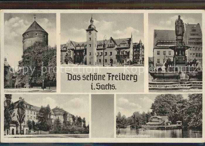 Freiberg Sachsen Donatsturm Hausenkaserne Rathaus Denkmal Otto des Reichen Schwanenschloesschen Kat. Freiberg