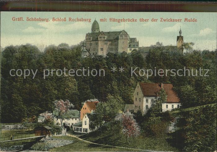 Rochsburg Schloss Rochsburg mit Haengebruecke Zwickauer Mulde Kat. Lunzenau