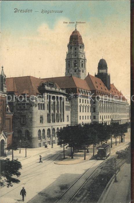 Dresden Ringstrasse Das neue Rathaus Kat. Dresden Elbe